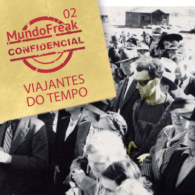 Viajantes do Tempo | MFC 002