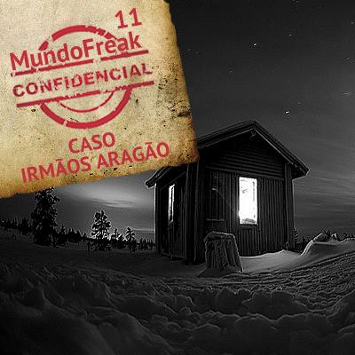Caso Irmãos Aragão | MFC 011