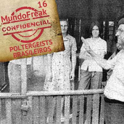 Poltergeists Brasileiros | MFC 016
