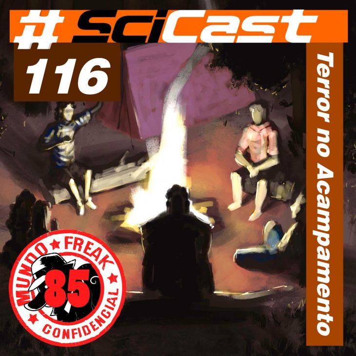 Terror no Acampamento | Scicast #116 | MFC 080