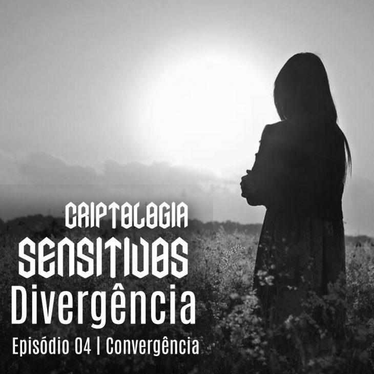 Criptologia SE01 EP04 | Convergência