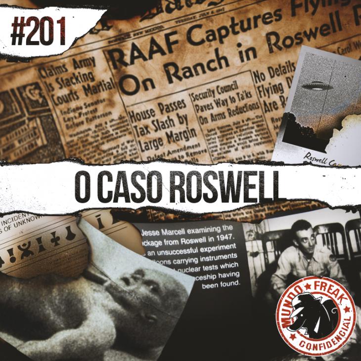 Reabrindo o caso Roswell | MFC 201