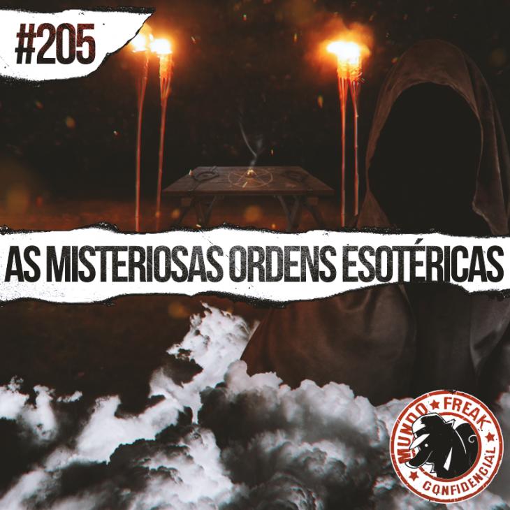 As misteriosas ordens esotéricas | MFC 205