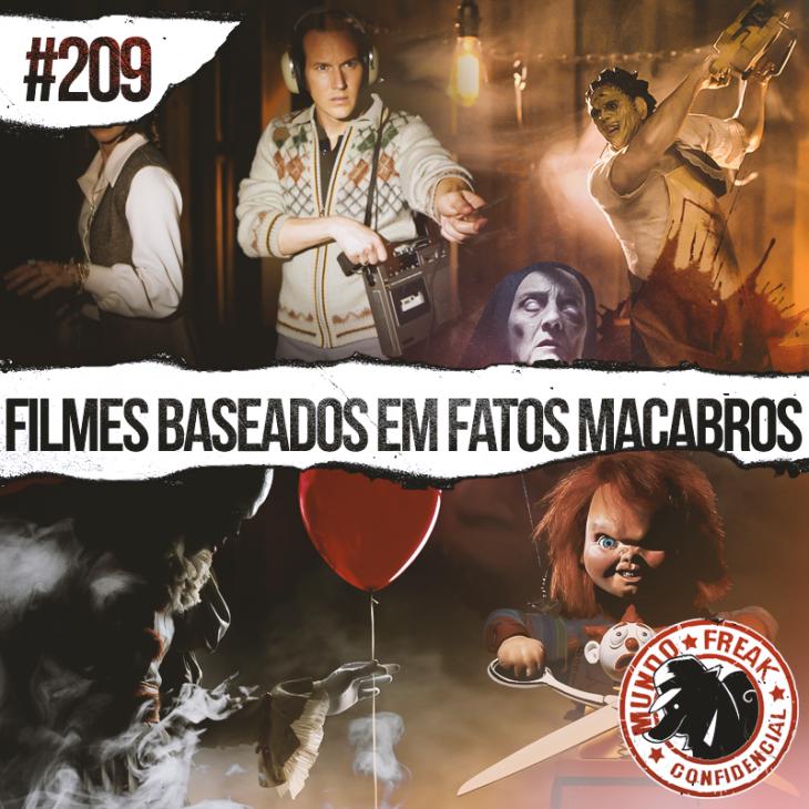 Filmes baseados em fatos Macabros | MFC 209
