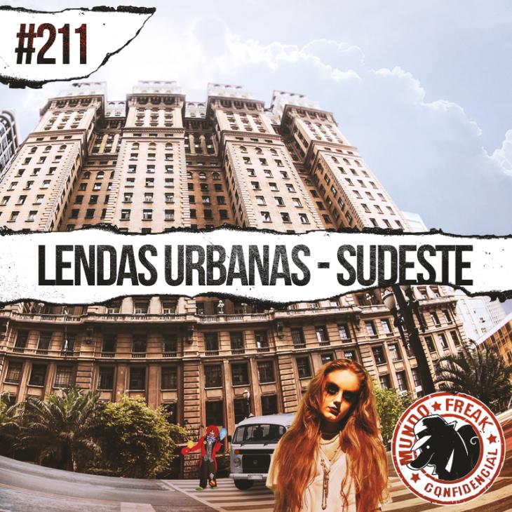 Lendas Urbanas – Sudeste | MFC 211