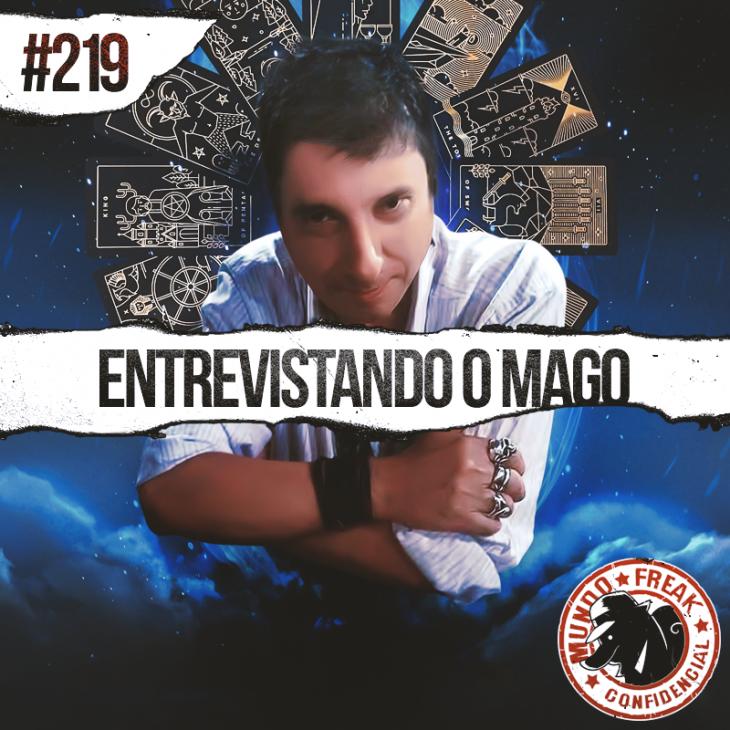 Entrevista com o mago Antonio Fagundes Filho | MFC 219