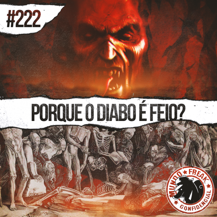 Por que o diabo é feio? | MFC 222