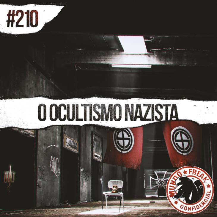 O Ocultismo Nazista | MFC 210