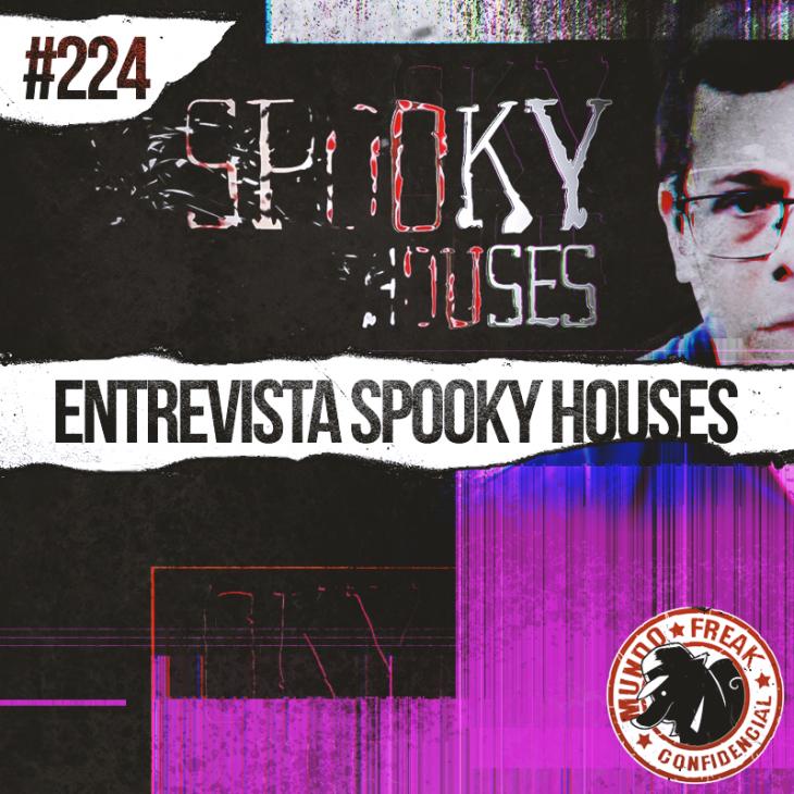 Entrevista com Spooky Houses | MFC 224