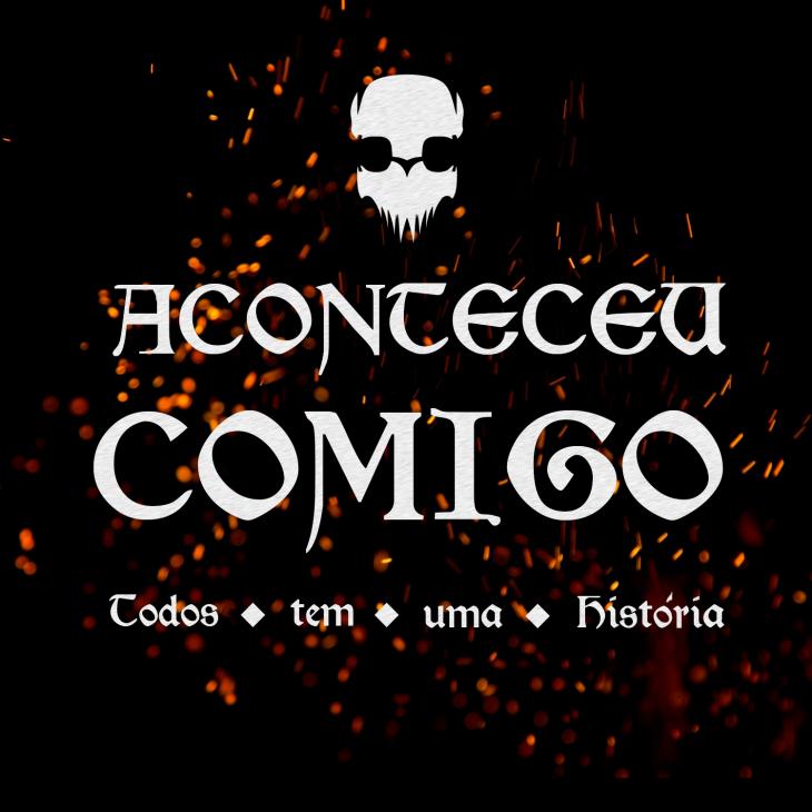 ACONTECEU COMIGO #31